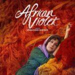 دانلود فیلم بنفشه آفریقایی