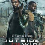 دانلود فیلم Outside the Wire 2021 خارج از سیم
