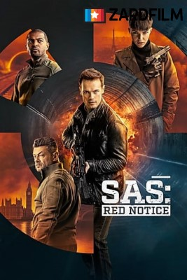 دانلود فیلم SAS : Red Notice دوبله و زیرنویس