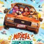 دانلود انیمیشن The Mitchells vs the Machines میچل ها و ماشین ها
