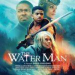 دانلود فیلم The Water Man 2021 مرد آبی