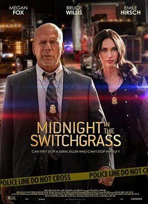 فیلم Midnight in the Switchgrass نیمه شب در چمن زار