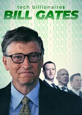 مستند میلیاردرهای تکنولوژی: بیل گیتس