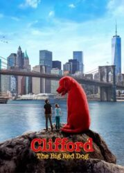 فیلم کلیفورد سگ بزرگ قرمز Clifford the Big Red Dog