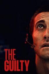 فیلم The Guilty 2021
