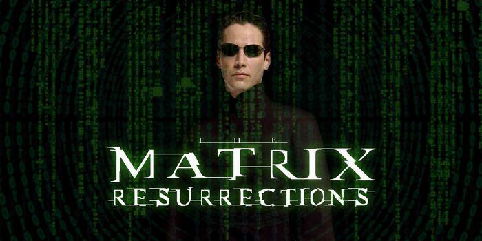 فیلم ماتریکس 4 The Matrix: Resurrections 2021