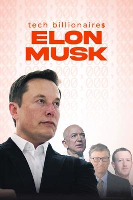 مستند میلیاردرهای تکنولوژی: ایلان ماسک