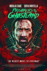 فیلم Prisoners of the Ghostland