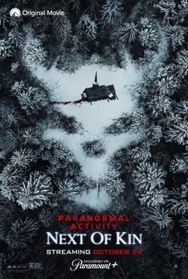 فیلم Paranormal Activity: Next of Kin 2021